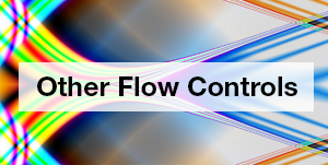 Other Flow Controls